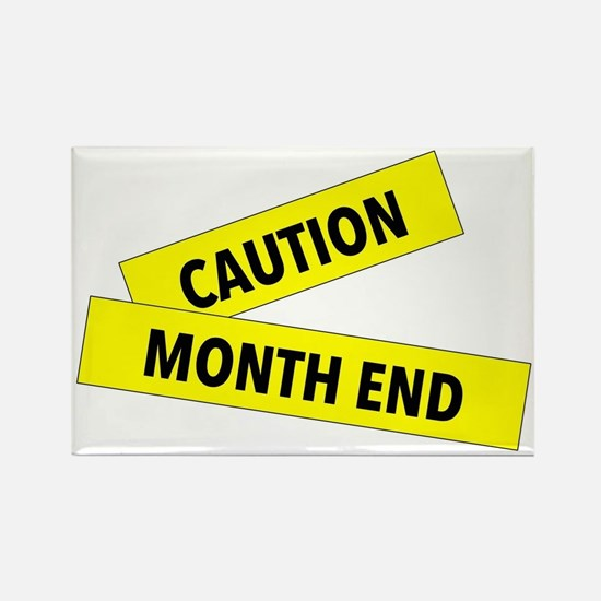 Month End Caution Tape Rectangle Magnet