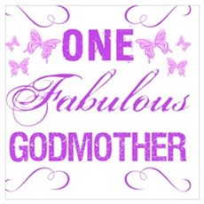 One Fabulous Godmother Poster