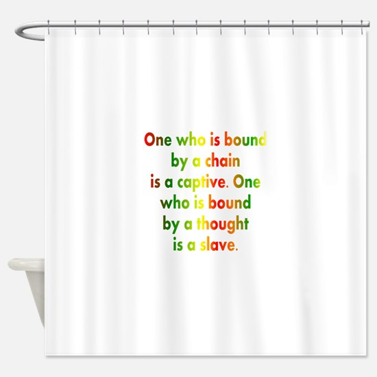 African American saying Shower Curtain