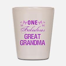 One Fabulous Great Grandma Shot Glass