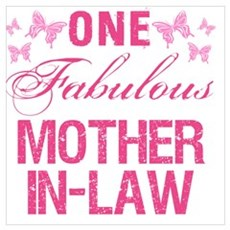 One Fabulous Mother-In-Law Poster