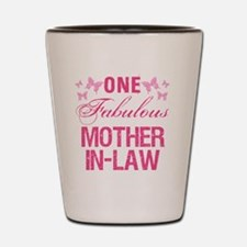 One Fabulous Mother-In-Law Shot Glass