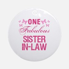 One Fabulous Sister-In-Law Round Ornament