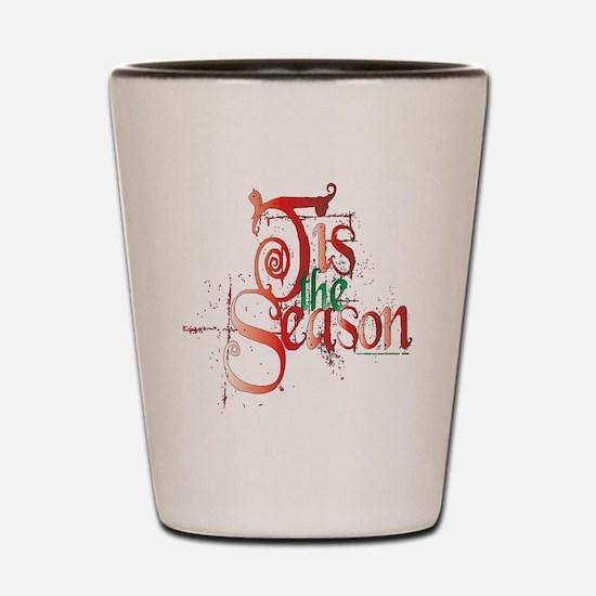 Tis the Season Shot Glass