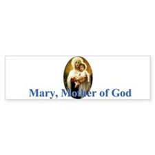 Mary, Mother of God Bumper Bumper Sticker