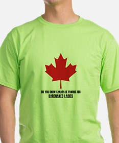 Canada is Famous For T-Shirt