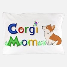 Corgi Mom Pillow Case