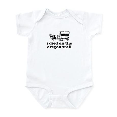 I Died On The Oregon Trail Infant Bodysuit