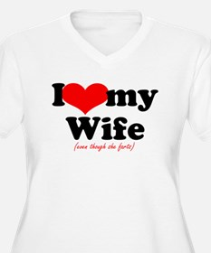 I love my wife Plus Size T-Shirt