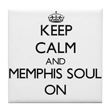 Keep Calm and Memphis Soul ON Tile Coaster