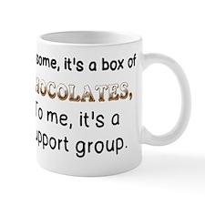 TO SOME, IT'S A BOX OF CHOCOLATES, TO M Mug