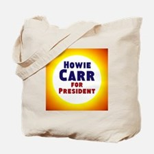 Howie Carr Tote Bag