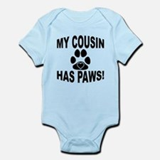 My Cousin Has Paws Body Suit