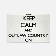 Keep Calm and Outlaw Country ON Magnets