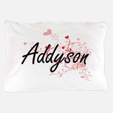 Addyson Artistic Name Design with Hear Pillow Case