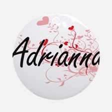 Adrianna Artistic Name Design wit Ornament (Round)