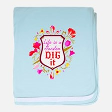 Life is a Garden, Dig it Flower Shield baby blanke