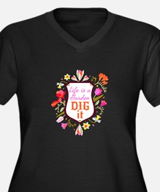 Life is a Garden, Dig it Flower Shield Plus Size T