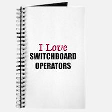 I Love SWITCHBOARD OPERATORS Journal