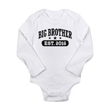 Big Brother Est. 2016 Long Sleeve Infant Bodysuit
