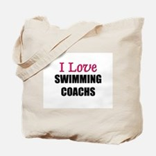 I Love SWIMMING COACHS Tote Bag