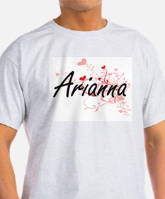 Arianna Artistic Name Design with Hearts T-Shirt