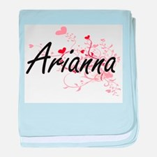 Arianna Artistic Name Design with Hea baby blanket