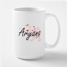 Aryana Artistic Name Design with Hearts Mugs