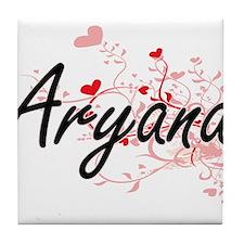 Aryana Artistic Name Design with Hear Tile Coaster