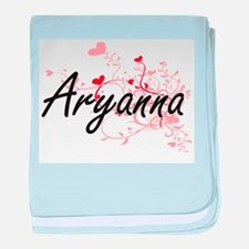 Aryanna Artistic Name Design with Hea baby blanket