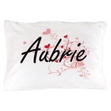 Aubrie Artistic Name Design with Heart Pillow Case