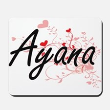 Ayana Artistic Name Design with Hearts Mousepad