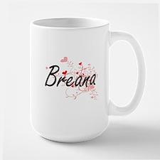 Breana Artistic Name Design with Hearts Mugs