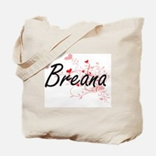 Breana Artistic Name Design with Hearts Tote Bag