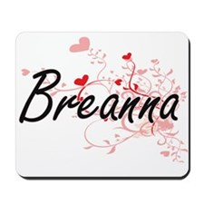 Breanna Artistic Name Design with Hearts Mousepad