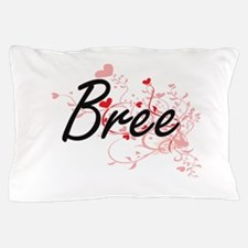 Bree Artistic Name Design with Hearts Pillow Case