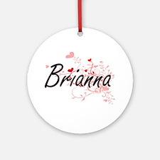 Brianna Artistic Name Design with Ornament (Round)