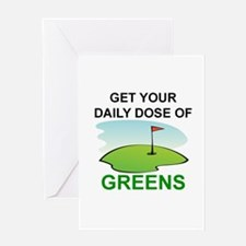 GOLF - GET YOUR DAILY DOSE OF GREEN Greeting Cards