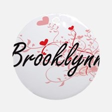 Brooklynn Artistic Name Design wi Ornament (Round)