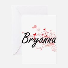 Bryanna Artistic Name Design with H Greeting Cards