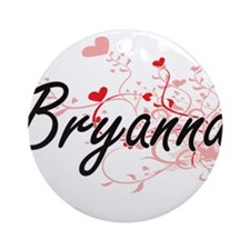 Bryanna Artistic Name Design with Ornament (Round)