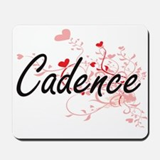 Cadence Artistic Name Design with Hearts Mousepad