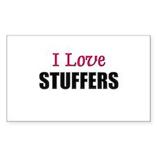 I Love STUFFERS Rectangle Decal