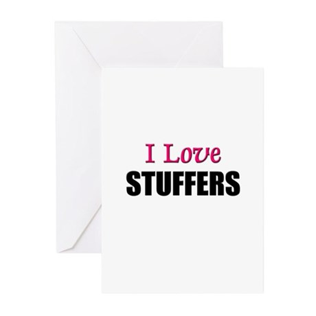 I Love STUFFERS Greeting Cards (Pk of 10)