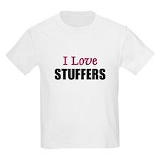 I Love STUFFERS T-Shirt