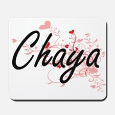 Chaya Artistic Name Design with Hearts Mousepad