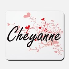 Cheyanne Artistic Name Design with Heart Mousepad