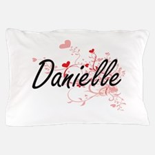 Danielle Artistic Name Design with Hea Pillow Case
