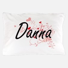 Danna Artistic Name Design with Hearts Pillow Case