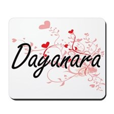 Dayanara Artistic Name Design with Heart Mousepad